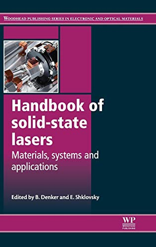 9780857092724: Handbook of Solid-State Lasers: Materials, Systems and Applications (Woodhead Publishing Series in Electronic and Optical Materials)