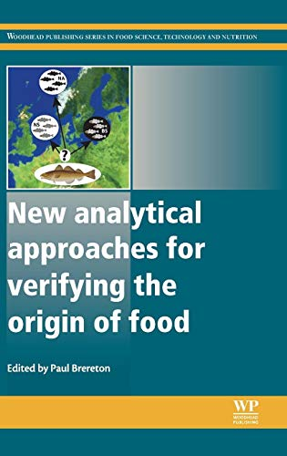 9780857092748: New Analytical Approaches for Verifying the Origin of Food (Woodhead Publishing Series in Food Science, Technology and Nutrition)