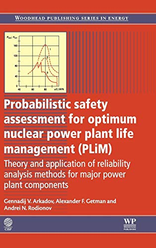 9780857093981: Probabilistic Safety Assessment for Optimum Nuclear Power Plant Life Management (PLiM): Theory and Application of Reliability Analysis Methods for ... (Woodhead Publishing Series in Energy)