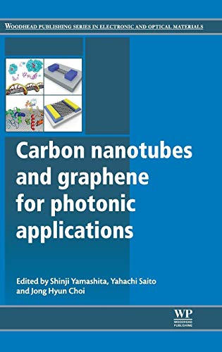 9780857094179: Carbon Nanotubes and Graphene for Photonic Applications (Woodhead Publishing Series in Electronic and Optical Materials)