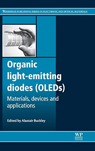 9780857094254: Organic Light-Emitting Diodes (OLEDs): Materials, Devices and Applications (Woodhead Publishing Series in Electronic and Optical Materials)
