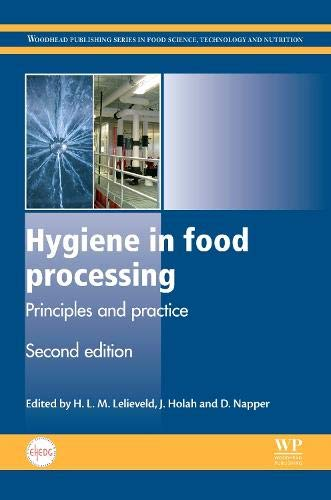 9780857094292: Hygiene in Food Processing: Principles and Practice (Woodhead Publishing Series in Food Science, Technology and Nutrition)