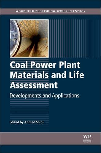 9780857094315: Coal Power Plant Materials and Life Assessment: Developments and Applications (Woodhead Publishing Series in Energy)