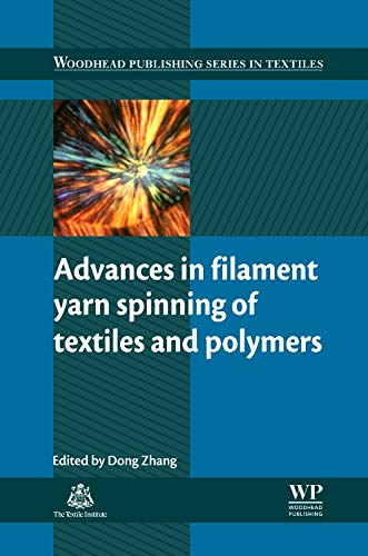 9780857094995: Advances in Filament Yarn Spinning of Textiles and Polymers (Woodhead Publishing Series in Textiles)