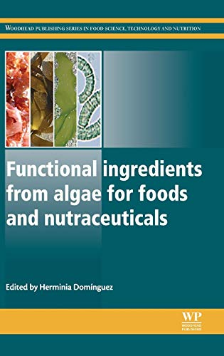 9780857095121: Functional Ingredients from Algae for Foods and Nutraceuticals (Woodhead Publishing Series in Food Science, Technology and Nutrition)