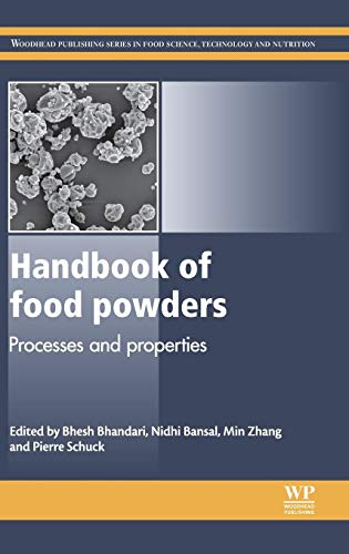 9780857095138: Handbook of Food Powders: Processes and Properties (Woodhead Publishing Series in Food Science, Technology and Nutrition)
