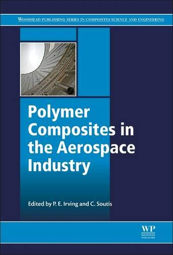 9780857095237: Polymer Composites in the Aerospace Industry (Woodhead Publishing Series in Composites)