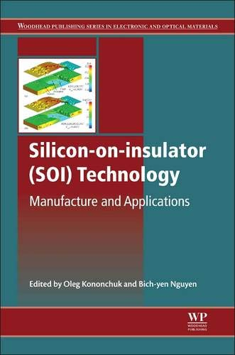 9780857095268: Silicon-On-Insulator (SOI) Technology: Manufacture and Applications (Woodhead Publishing Series in Electronic and Optical Materials)