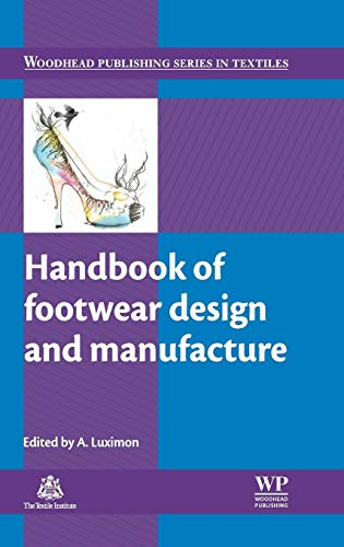 Handbook Of Footwear Design And Manufacture (Hb: Luximon A