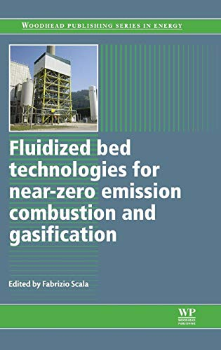 9780857095411: Fluidized Bed Technologies for Near-Zero Emission Combustion and Gasification (Woodhead Publishing Series in Energy)