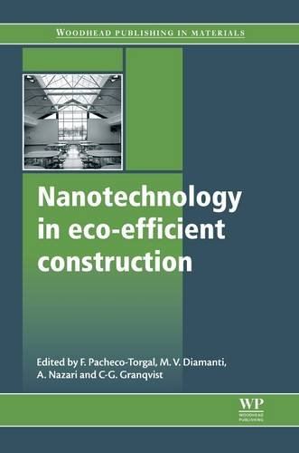 9780857095442: Nanotechnology in Eco-Efficient Construction: Materials, Processes and Applications (Woodhead Publishing Series in Civil and Structural Engineering)