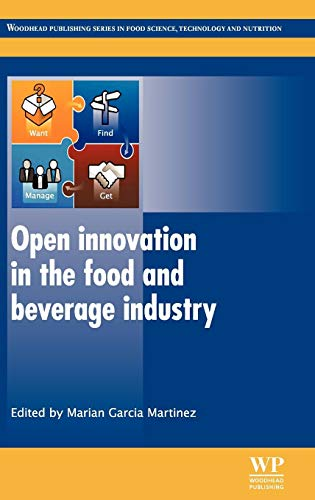 9780857095954: Open Innovation in the Food and Beverage Industry (Woodhead Publishing Series in Food Science, Technology and Nutrition)