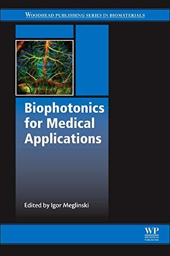 9780857096623: Biophotonics for Medical Applications (Woodhead Publishing Series in Biomaterials)