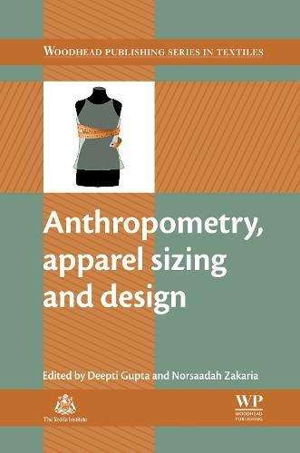 9780857096814: Anthropometry, Apparel Sizing and Design (Woodhead Publishing Series in Textiles)