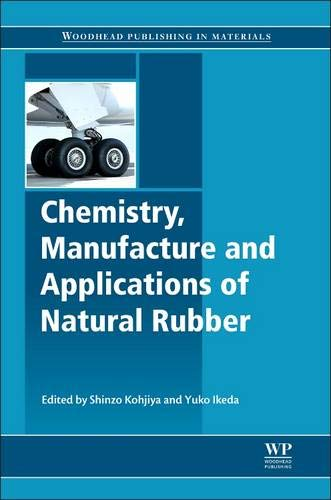 9780857096838: Chemistry, Manufacture and Applications of Natural Rubber (Woodhead Publishing in Materials)