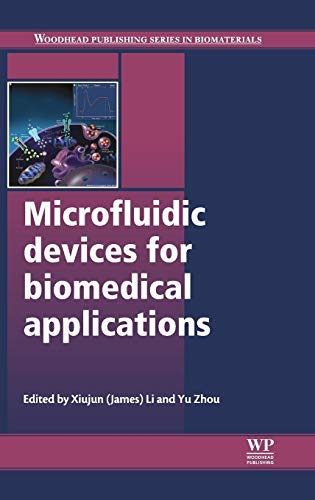 9780857096975: Microfluidic Devices for Biomedical Applications (Woodhead Publishing Series in Biomaterials)