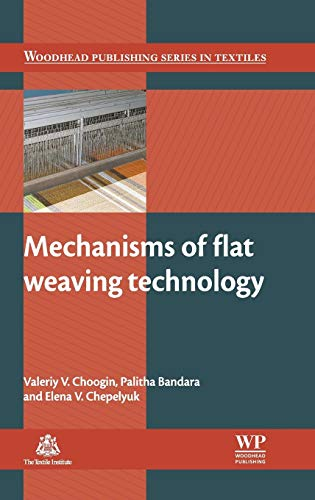 9780857097804: Mechanisms of Flat Weaving Technology (Woodhead Publishing Series in Textiles)