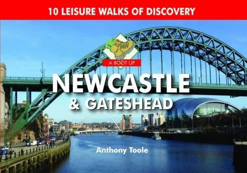 9780857100788: A Boot Up Newcastle & Gateshead