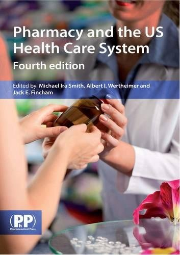 9780857110220: Pharmacy and the US Health Care System