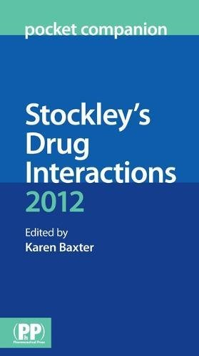 9780857110251: Stockley's Drug Interactions Pocket Companion 2012