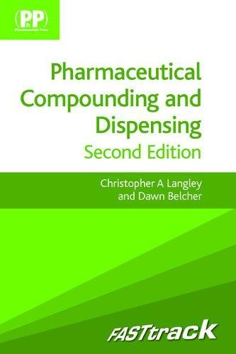 9780857110558: FASTtrack: Pharmaceutical Compounding and Dispensing (FASTtrack Pharmacy)