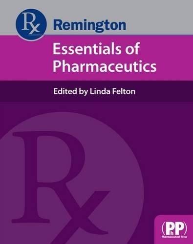 9780857111050: Remington: Essentials of Pharmaceutics