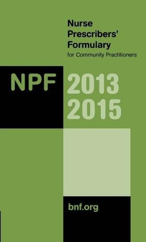 9780857111258: Nurse Prescribers' Formulary for Community Practitioners