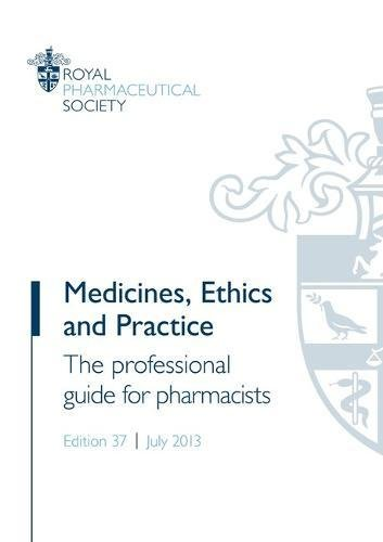 9780857111265: Medicines, Ethics and Practice: The Professional Guide for Pharmacists