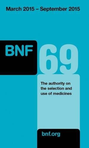 9780857111562: British National Formulary (BNF) 69