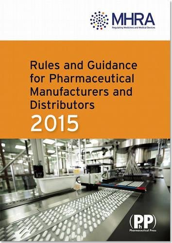9780857111715: Rules and Guidance for Pharmaceutical Manufacturers and Distributors (Orange Guide) 2015