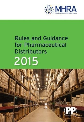 9780857111722: Rules and Guidance for Pharmaceutical Distributors (Green Guide) 2015