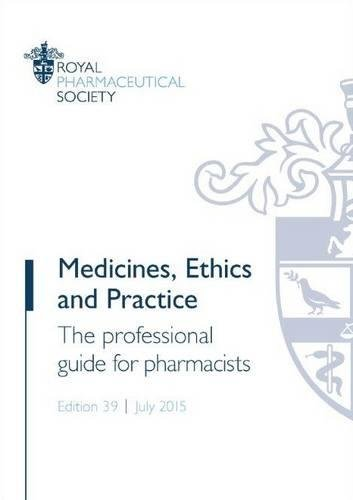 9780857112408: Medicines, Ethics and Practice: The Professional Guide for Pharmacists 2015
