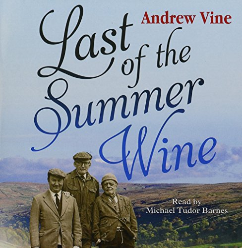 9780857143105: Last Of The Summer Wine