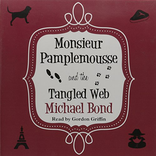 9780857149787: Monsieur Pamplemousse And The Tangled Web