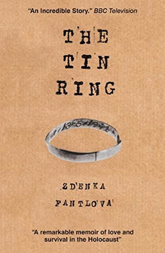 9780857160447: The Tin Ring: Love and Survival in the Holocaust