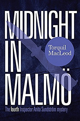 9780857161307: Midnight in Malmo: The Fourth Inspector Anita Sundstr�m mystery (Inspector Anita Sundstr�m Mysteries Book 4) (Inspector Anita Sundstrom Mysteries)