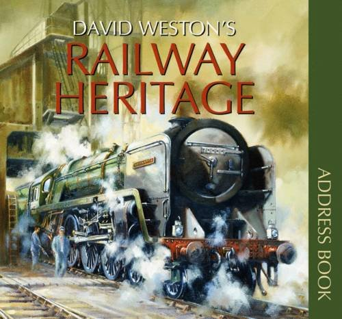 9780857170392: David Weston's Railway Heritage Address Book