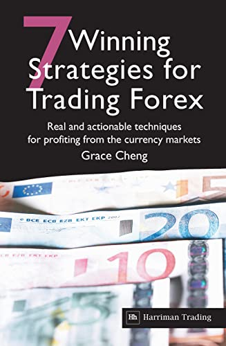9780857190901: 7 Winning Strategies For Trading Forex: Real and actionable techniques for profiting from the currency markets