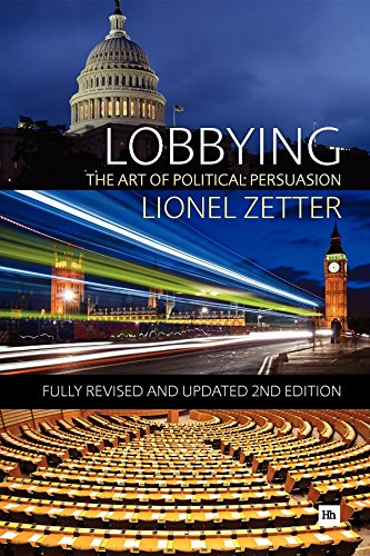 9780857191182: Lobbying: The Art of Political Persuasion