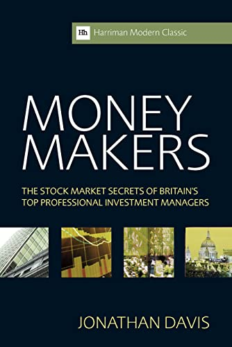 9780857191434: Money Makers: The Stock Market Secrets of Britain's Top Professional Investment Managers (Harriman Modern Classics)