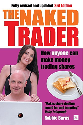 9780857191700: The Naked Trader: How anyone can make money trading shares