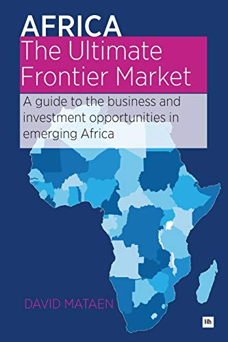 Africa - The Ultimate Frontier Market: David Mataen