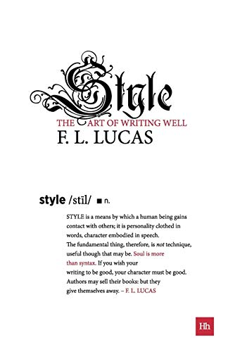 9780857191878: Style: The Art of Writing Well