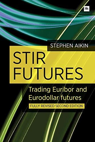 9780857192196: Stir Futures: Trading Euribor and Eurodollar Futures