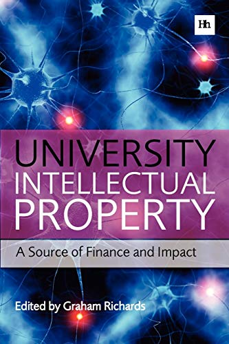 9780857192325: University Intellectual Property: A Source of Finance and Impact