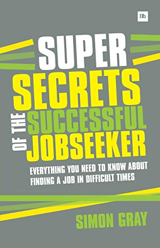 9780857192486: Super Secrets of the Successful Jobseeker: Everything you need to know about finding a job in difficult times