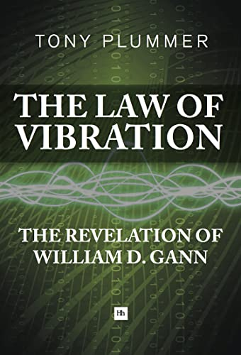 9780857192592: The Law of Vibration: The revelation of William D. Gann