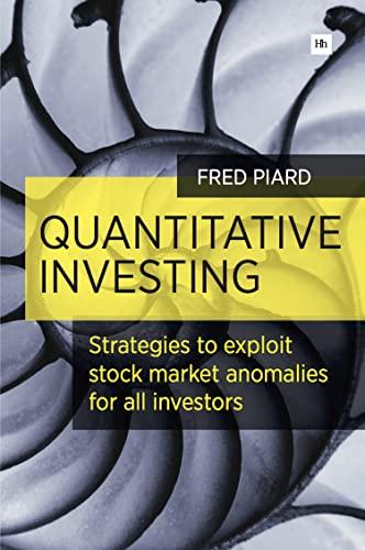 9780857193001: Quantitative Investing: Strategies to exploit stock market anomalies for all investors