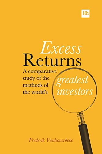 9780857193513: Excess Returns: A comparative study of the methods of the world's greatest investors