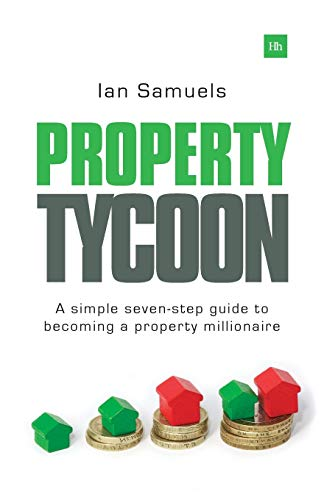9780857193582: Property Tycoon: A Simple Seven Step Guide to Becoming a Property Millionaire